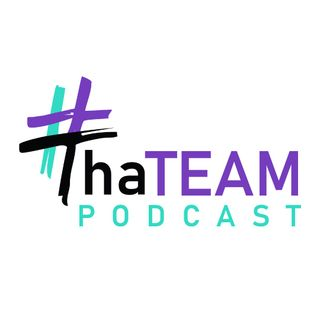 ThaTeam Podcast