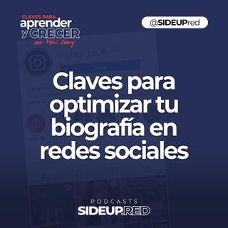 Claves para optimizar la biografía en redes sociales • Marketing y Redes Sociales