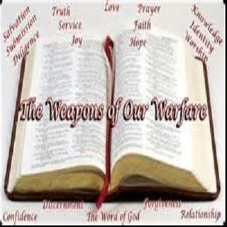 The Word of God - Our Spiritual Weapon