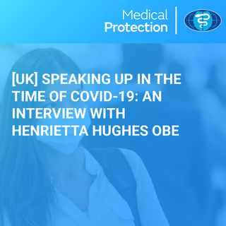Speaking up in the time of COVID-19: An interview with Henrietta Hughes OBE