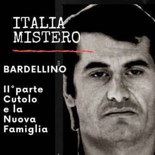 Bardellino II° parte (Cutolo e la Nuova Famiglia)