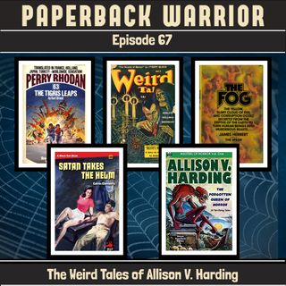 Episode 67: The Weird Tales of Allison V. Harding