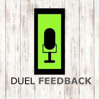 Duel Feedback Episode 1 12_30_17 2