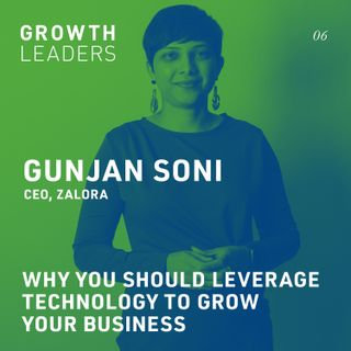 Why you should leverage technology to grow your business [Episode 6]