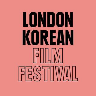 """F. L. I. C. K. S."" EP 53: London Korean Film Festival 2018 is COMING! (+ ""Memoir of a Murderer"" & ""Be With You"")"