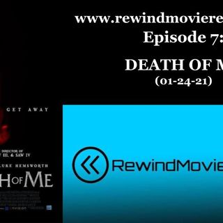 Ep. 7: DEATH OF ME (01-24-21)