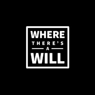 Where There's A Will...