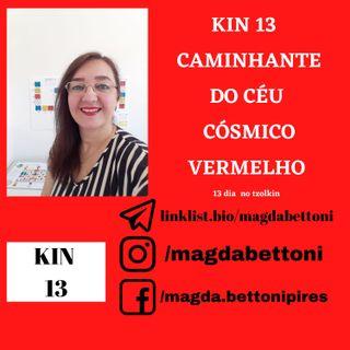 KIN 13 CAMINHANTE DO CÉU CÓSMICO VERMELHO - 1ª Onda Encantada do Tzolkin –  ONDA ENCANTADA DO DRAGÃO