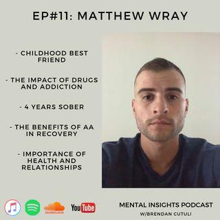EP #11: Opioids, AA & Health | Matt Wray