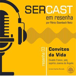 "Resenha 03: Livro ""Convites da Vida"""