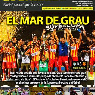 #DeChalacaEnPortada viernes 24/01/2020: el título de Atlético Grau en la Supercopa Peruana