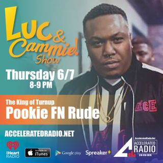 Accelerated Radio - Pookie FN Rude with co-host, Jazie 2x - 6.8.18