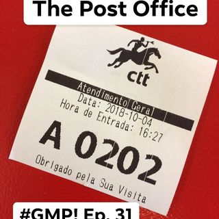 The Post Office - The 'Good Morning Portugal!' Podcast - Episode 32