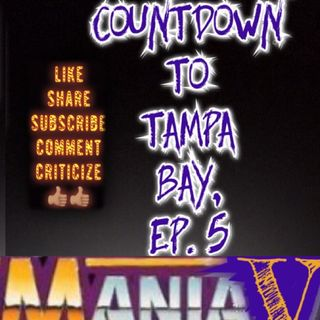 Countdown To Tampa Bay, Episode 5: WRESTLEMANIA V