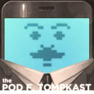 The Pod F. Tompkast, Episode 19: Thomas Lennon, John C. Reilly, Dave (Gruber) Allen,