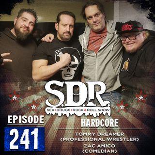Tommy Dreamer & Zac Amico (Professional Wrestler & Comedian) - Hardcore