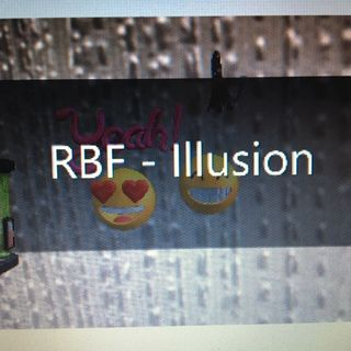 RBF-Illusion ♪