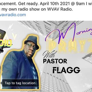 Morning PrayZe with Pastor Flagg 7/31/21
