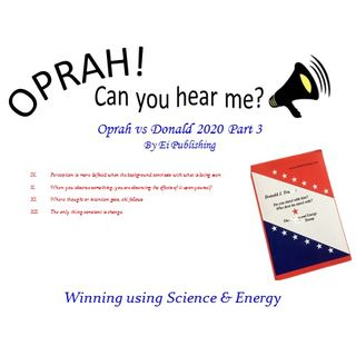 Oprah - Can You Hear Me - 5 - Oprah v Donald 2020 - Part 3