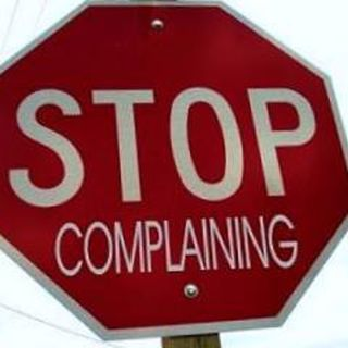 Stop Complaining - Your Destiny Depends on It