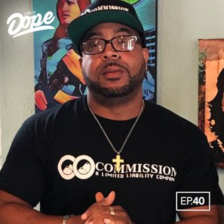 Life is Dope - Episode 40 - You Already Won