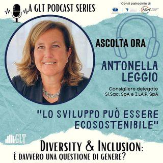 18. Donne e Inclusione: sviluppo industriale ed ecosostenibilità - una scelta possibile, con Antonella Leggio