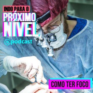 Como ter FOCO - Live 22/11