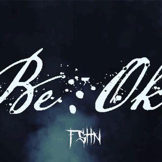 "Be""Ok"