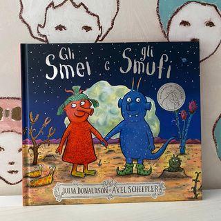 46. Gli Smei e gli Smufi testo di Julia Donaldson, disegni di Axel Scheffler.