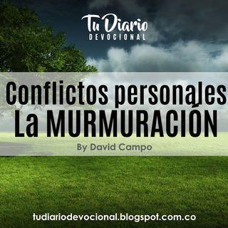 Conflictos personales La MURMURACIÓN