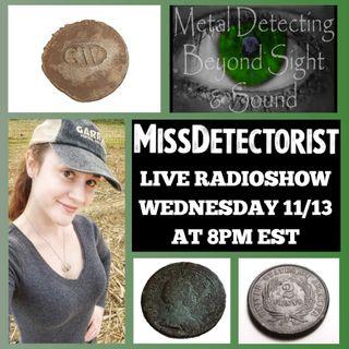 11/13/19 MISSDETECTORIST (YouTube)