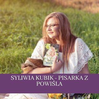 35 Sylwia Kubik pisarka z Powiśla - o życiu na wsi