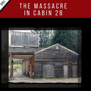 EP01:  Keddie Cabin Murders