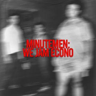 Minutemen: We Jam Econo