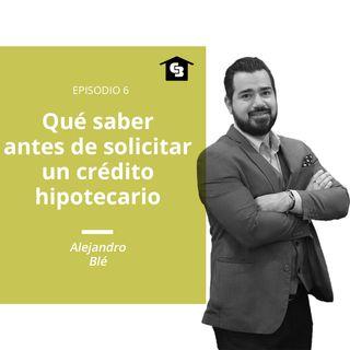 Hablando de Inmuebles - Ep. 6 - Crédito hipotecario