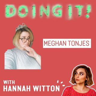 Taking a Break from Sex and Dating with Meghan Tonjes