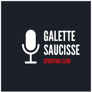 #2 Bienvenue au Galette Saucisse Sporting Club