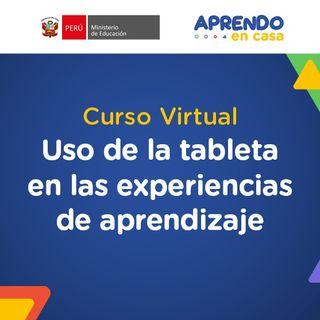Bienvenidos al curso Uso de la tableta en las experiencias de aprendizaje