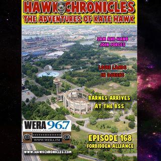 "Episode 168 Hawk Chronicles ""Forbidden Alliance"""