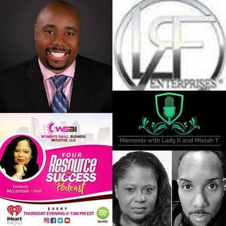 """Moments With Lady K & Mistah T"" and Special Guest Lynell Freeman CEO and Founder of LRF ENTERPRISES®!"
