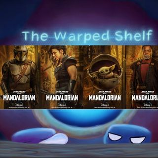 The Warped Shelf - Mandalorian Season 2