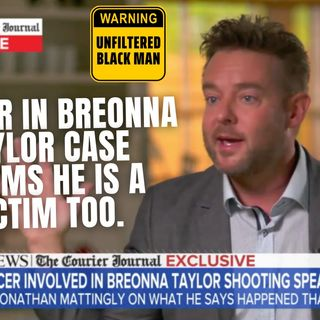 10.22 | Officer in Breonna Taylor Case Claims He Was A Victim Too