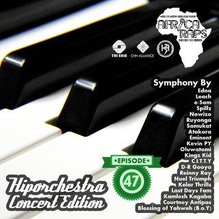 Ep 47: Hiporchestra Concert Edition