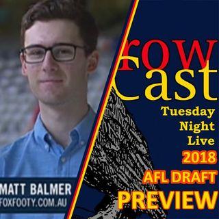 CrowCast TNL 2018 Episode 39 - 2018 AFL Draft Preview with Matt Balmer