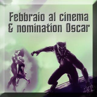 Uscite cinema febbraio & nomination Oscar