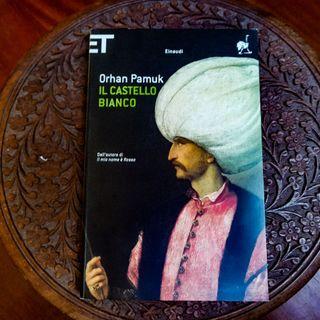 """""""Il castello bianco"""" di Orhan Pamuk"""