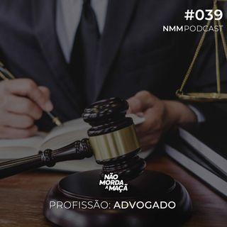 #39 - Profissão: Advogado