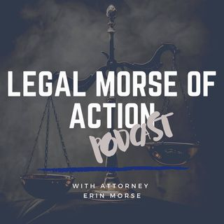 Legal Morse of Action Episode 14 AMA