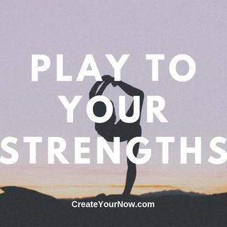 1677 Play to Your Strengths