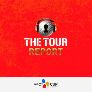 The Tour Report - THE CJ CUP @ SUMMIT